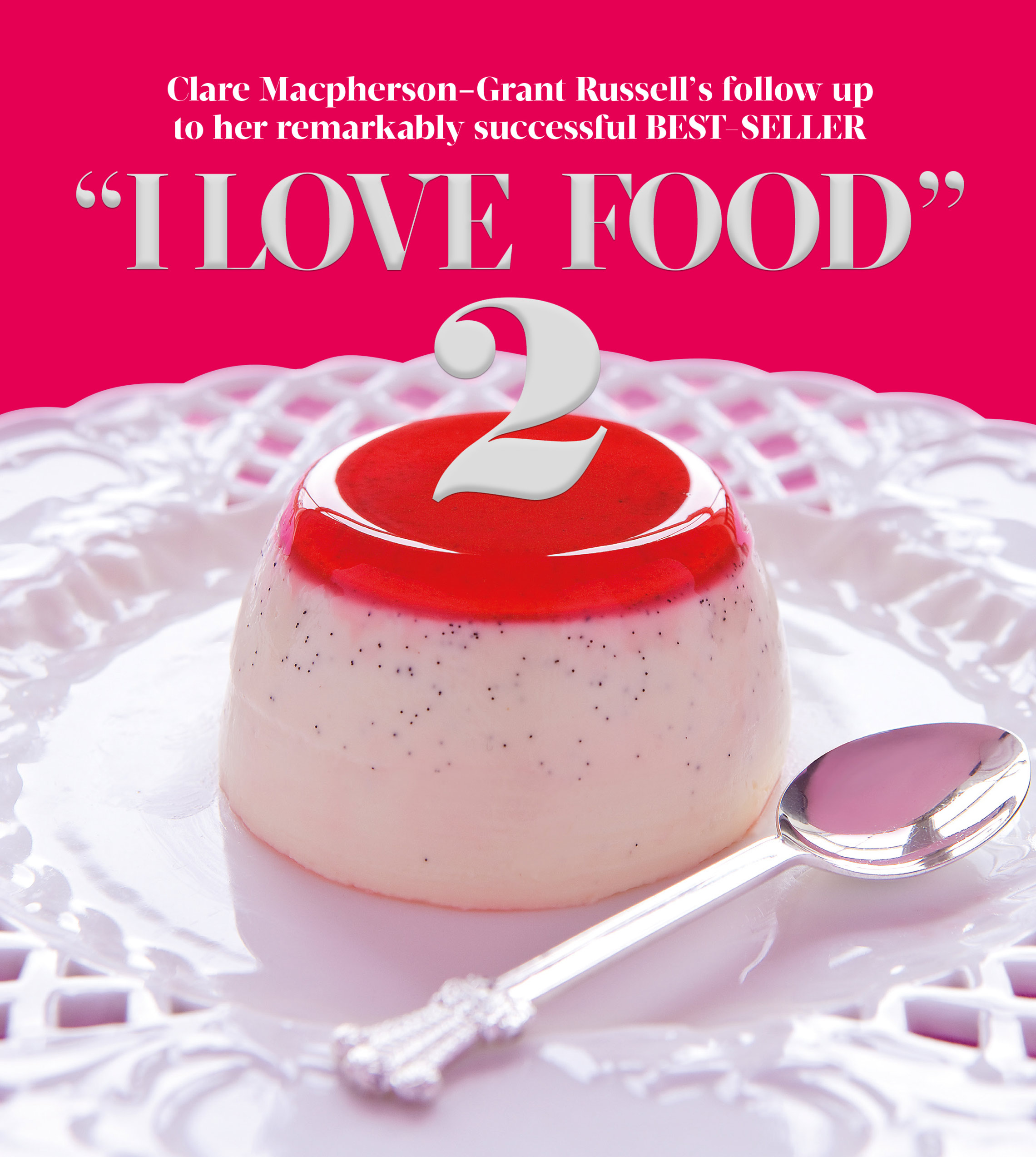 Clare Russell I Love Food 2, I love Food-2