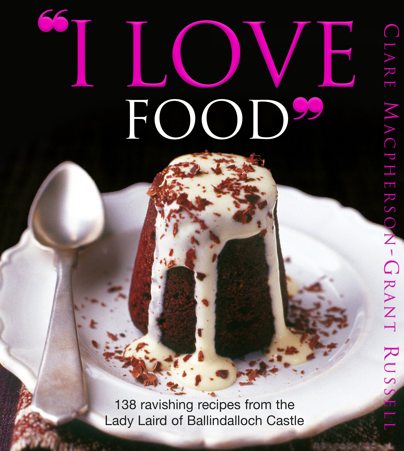 I Love Food Clare Russell, I love Food