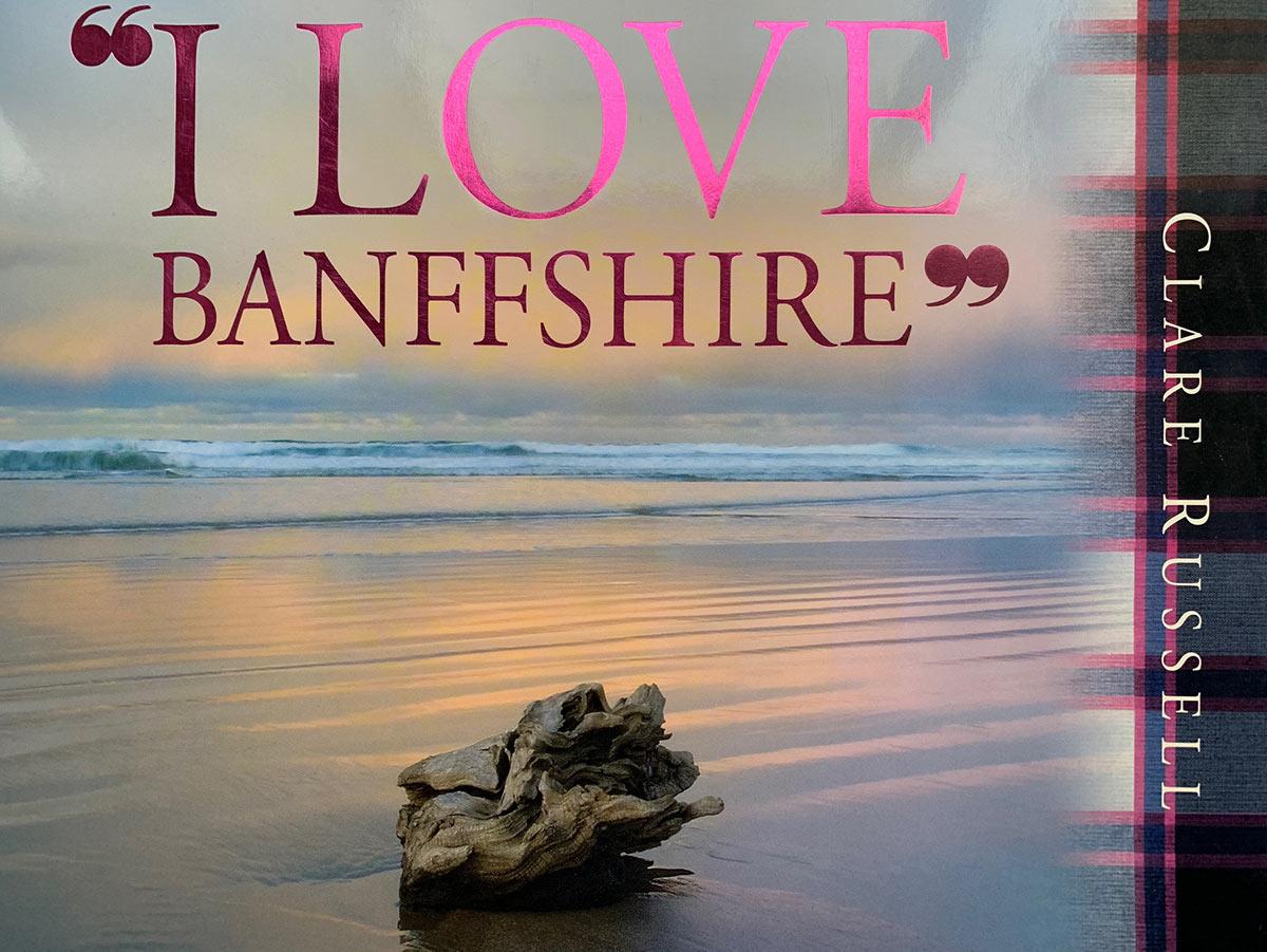 , I Love Banffshire